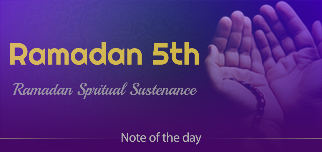 """The International Affairs Division of Ayatollah Makarem Shiraz's Office Offers Dear Brothers and Sisters the Informative Package of """"Ramadan Spiritual Sustenance-5th"""""""