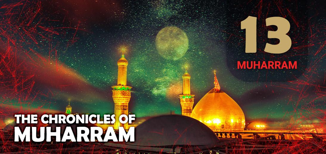 The Events of Muharram 13th as Narrated by  Ayatollah Makarem Shirazi