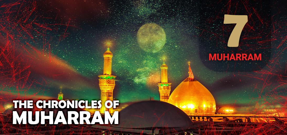 The Events of Muharram 7th as Narrated by Ayatollah Makarem Shirazi