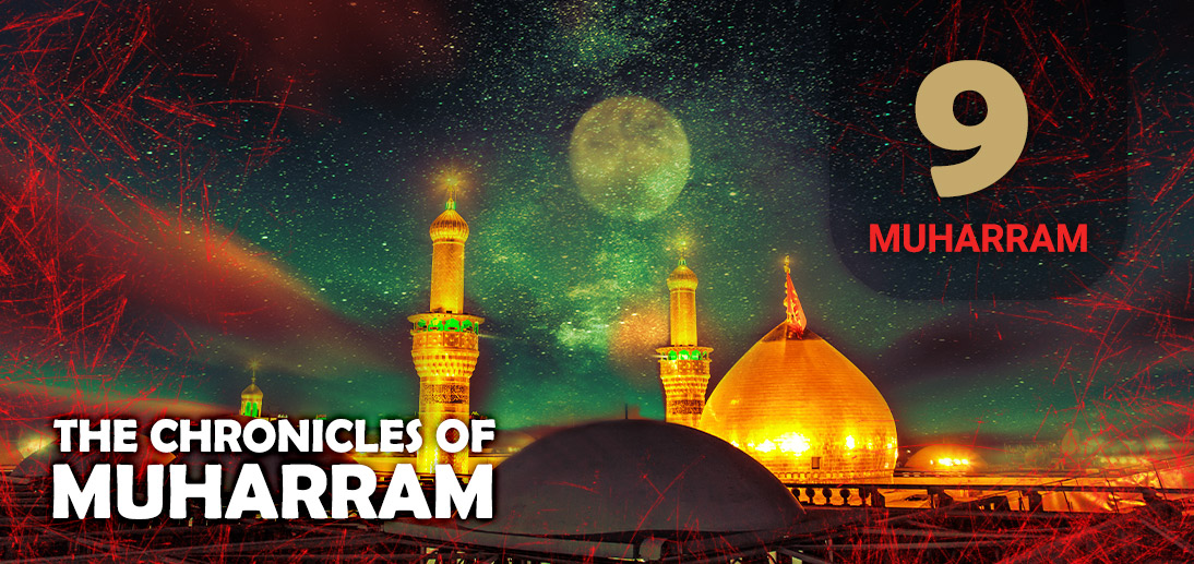 The Events of Muharram 9th as Narrated by Ayatollah Makarem Shirazi