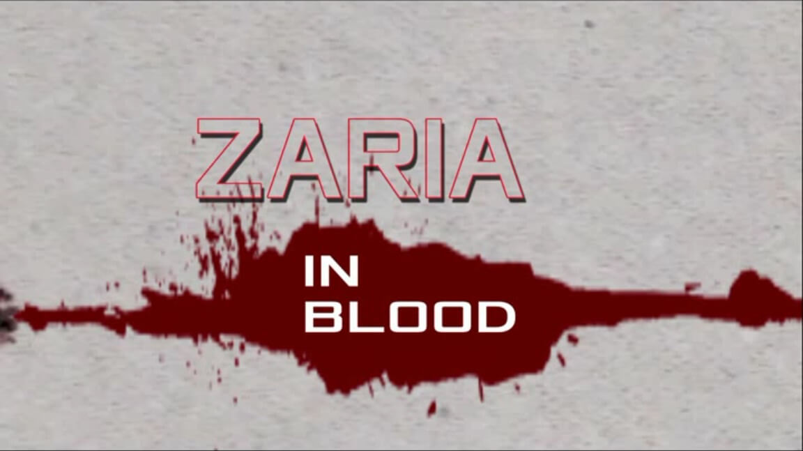 Zaria in Blood