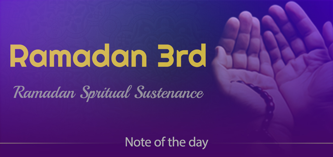 "The International Affairs Division of Ayatollah Makarem Shiraz's Office Offers Dear Brothers and Sisters the Informative Package of ""Ramadan Spiritual Sustenance-3rd"""