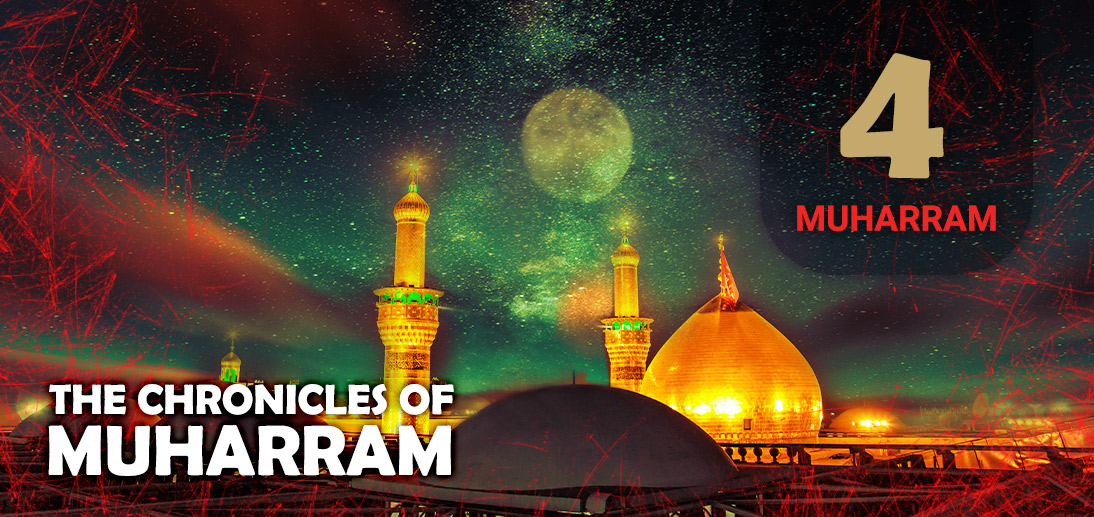 The Events of Muharram 4th as Narrated by Ayatollah Makarem Shirazi