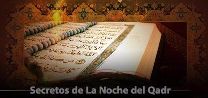 Una reflexión sobre los secretos de la noche del Qadr