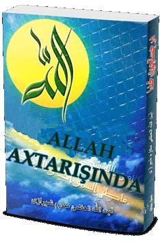 ALLAH AXTARIŞINDA