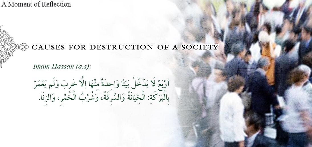 Factors that Lead towards Societal Destruction