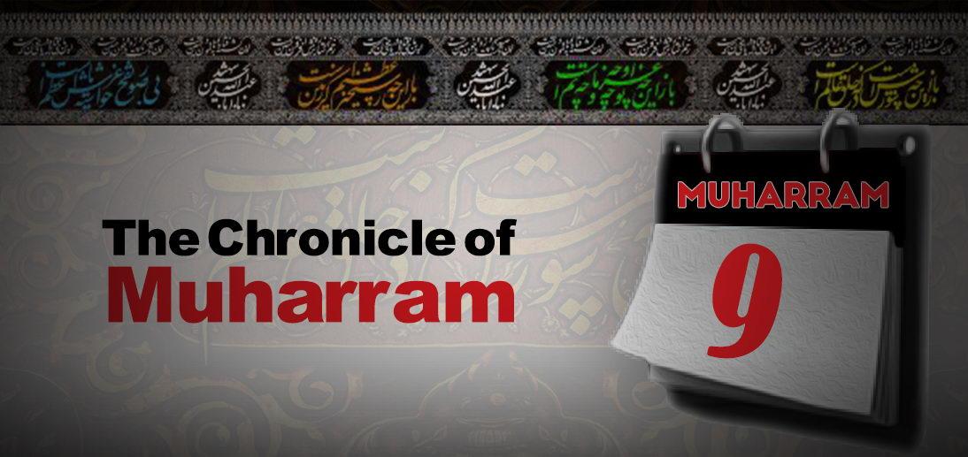 The events of Muharram 9th as narrated by Grand Ayatollah Makarem Shirazi