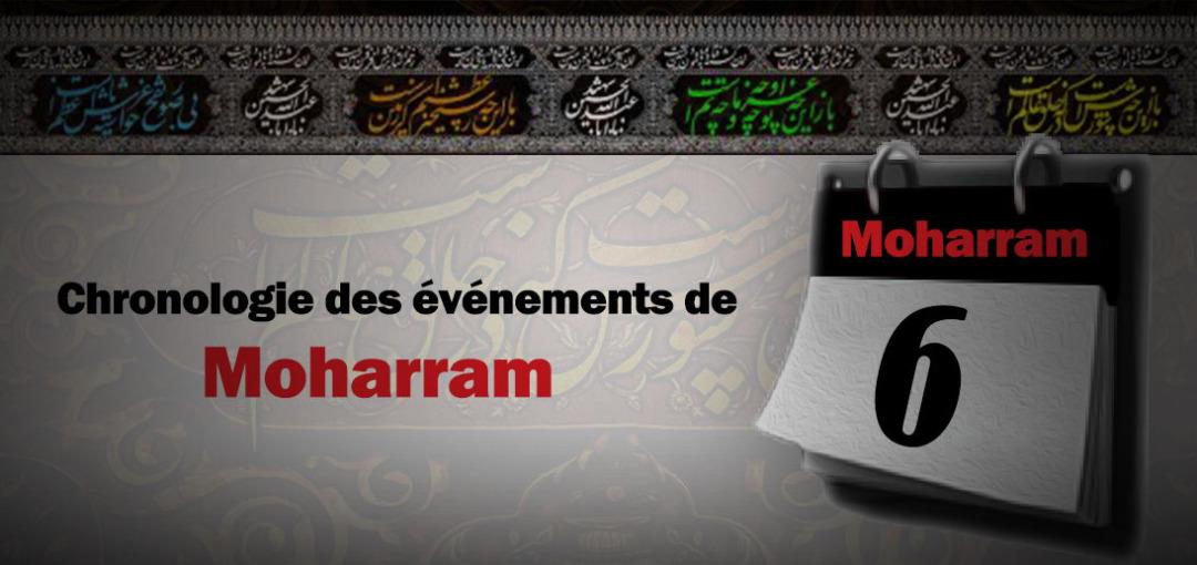 Evénements du sixième jour de Moharram