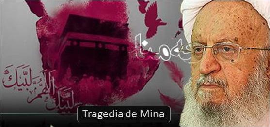 Mensaje del Ayatolá Makarem Shirazi en ocasión del primer aniversario del suceso de Mina