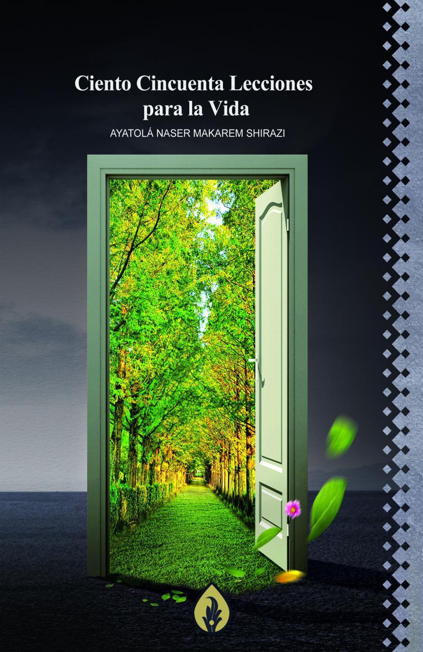 Ciento Cincuenta Lecciones para la Vida